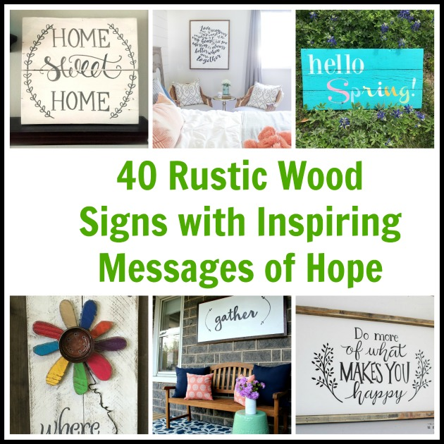 40 Rustic Wood Signs With Inspiring Messages Of Hope