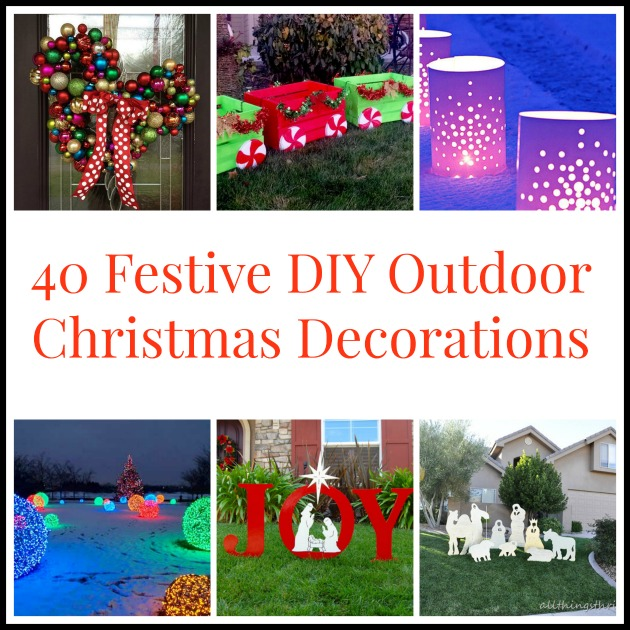 Cheap Diy Outdoor Christmas Decorations.40 Festive Diy Outdoor Christmas Decorations